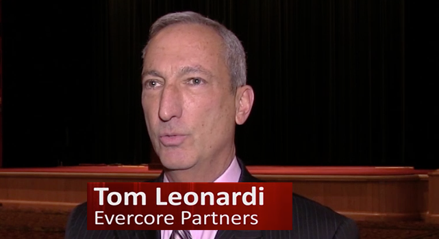 Tom Leonardi, Evercore Partners