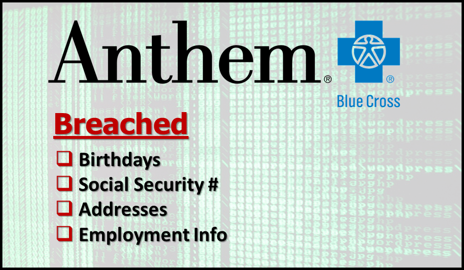 Anthem cyber breach should be wake-up call for vulnerable health insurers